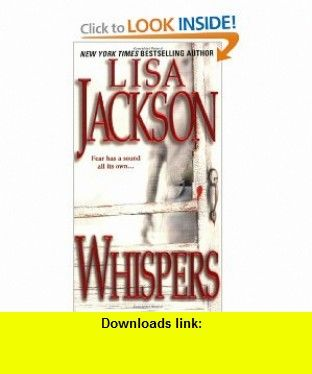 Whispers (9780821776032) Lisa Jackson , ISBN-10: 0821776037  , ISBN-13: 978-0821776032 ,  , tutorials , pdf , ebook , torrent , downloads , rapidshare , filesonic , hotfile , megaupload , fileserve