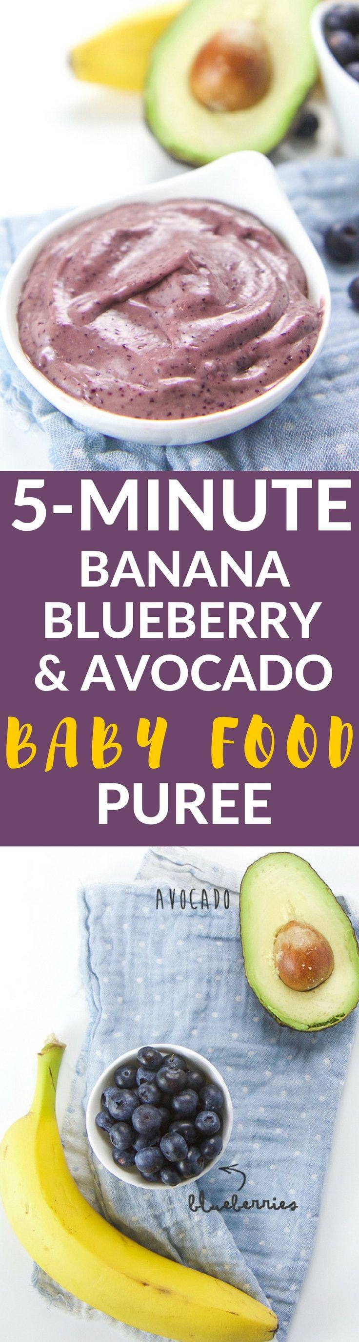 5Minute Banana, Blueberry + Avocado Baby Food Puree