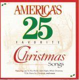 America's 25 Favorite Christmas Songs [CD]