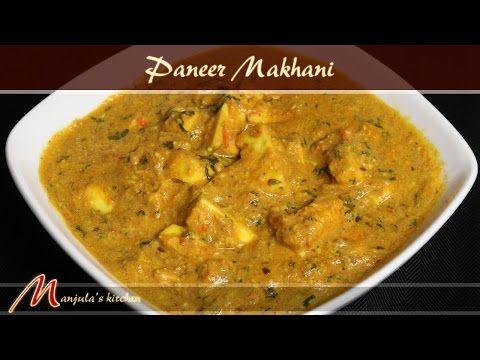 paneer makhani manjulas kitchen indian vegetarian recipes - Manjulas Kitchen 2