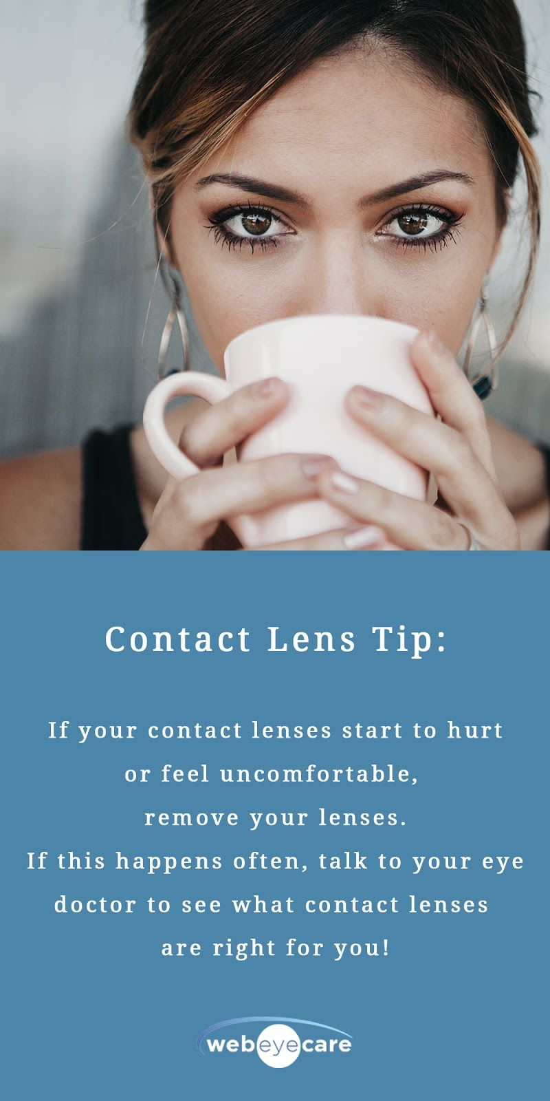 Contact lens tips if your eyes continue to feel dry and