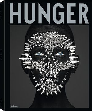 © The Hunger Book, curated by Rankin, published by teNeues, £65, www.teneues.com. Hunger 11 will launch on the 6th October.