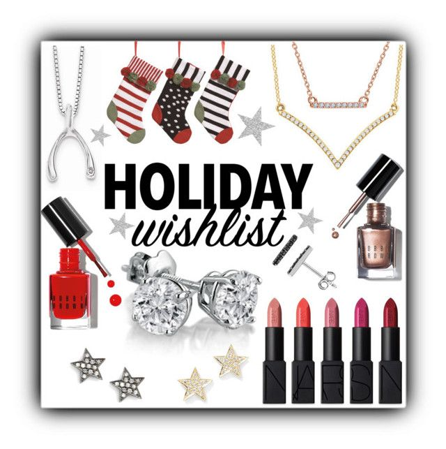"""Holiday Wishlist"" by mlgjewelry ❤ liked on Polyvore featuring White Ice, Transpac, Amanda Rose Collection, Bobbi Brown Cosmetics, NARS Cosmetics and Dana Rebecca Designs"