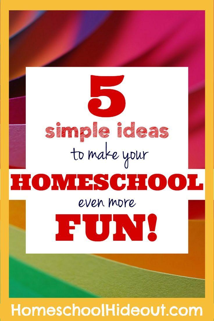 5 Ways to Make Your Homeschool More Fun | Homeschool and Activities