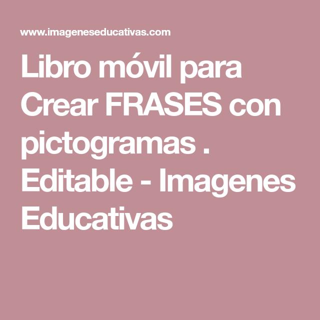 Libro Móvil Para Crear Frases Con Pictogramas Editable