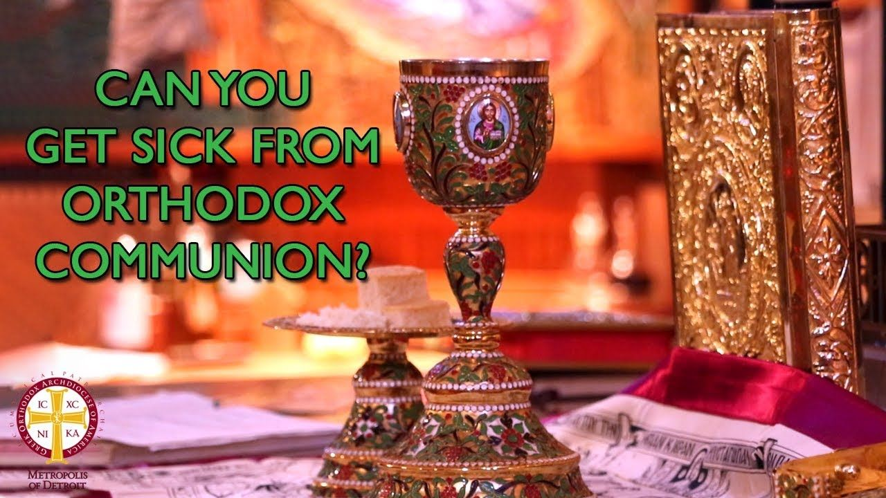 Can You Get Sick From Shared Greek Orthodox Communion In 2020 With Images Greek Orthodox Communion Annunciation Greek Orthodox Church