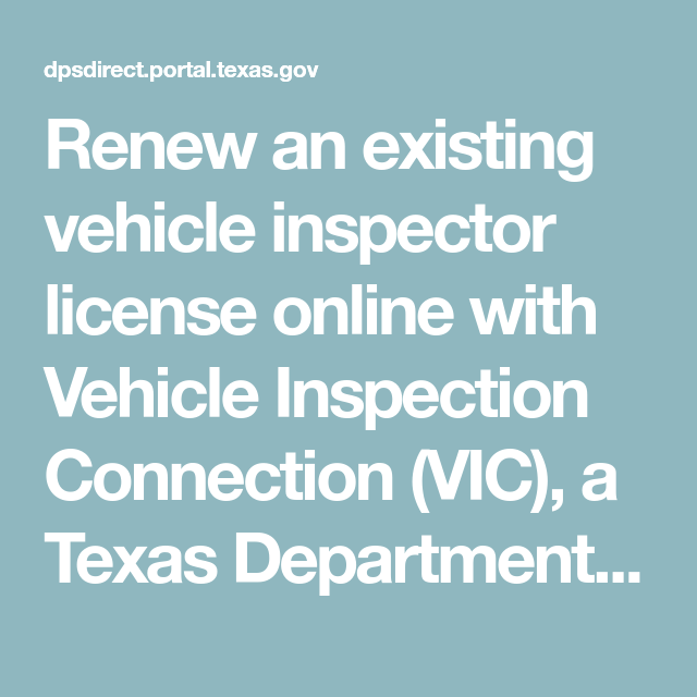 renew an existing vehicle inspector license online with vehicle