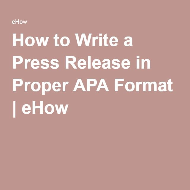 How To Write A Press Release In Proper Apa Format Writing A