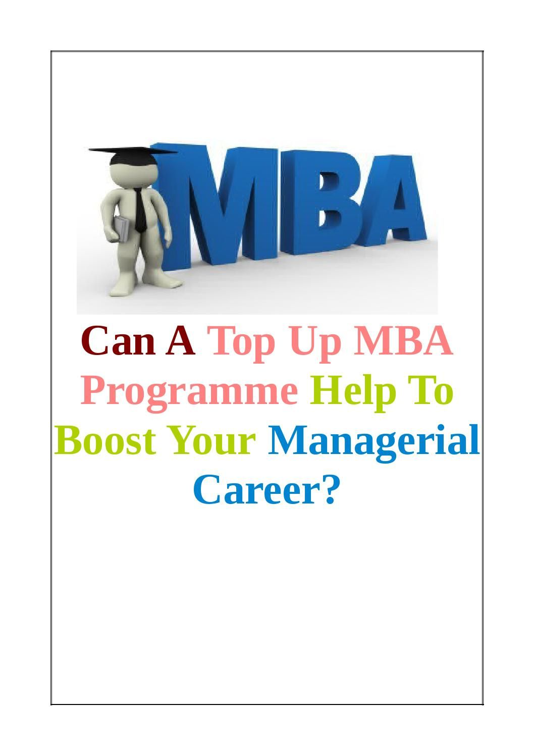Can A Top Up Mba Programme Help To Boost Your Managerial Career