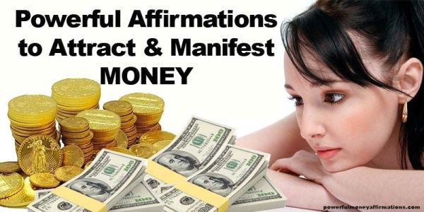 Powerful Affirmations to Attract and Manifest MONEY