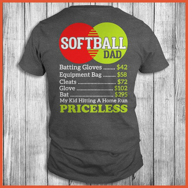 ba0bea0743288 Softball Dad My Kid Hitting A Home Run Priceless Shirt
