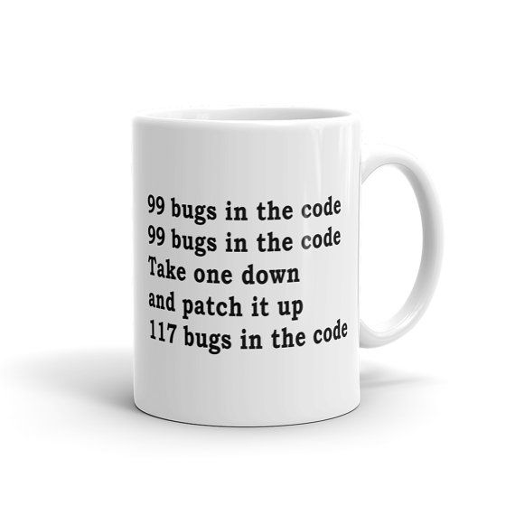 67164a38c6 99 bugs in the code software engineer gift for engineer mug programmer gift  for programmer mug funny engineering mug Dad Gift #1047