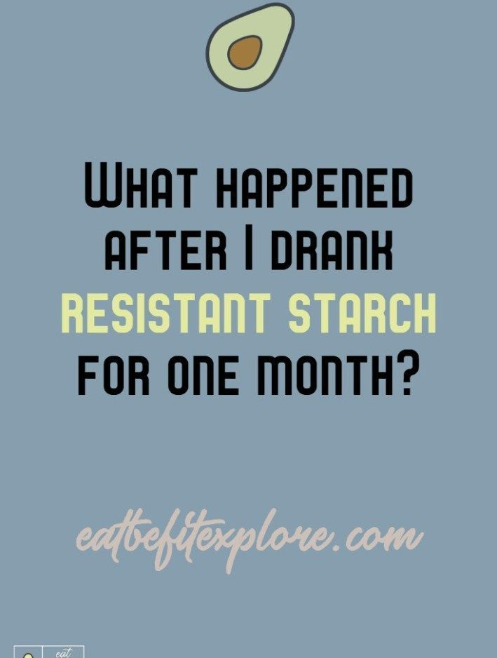 What Happened After I Drank Resistant Starch For One Month