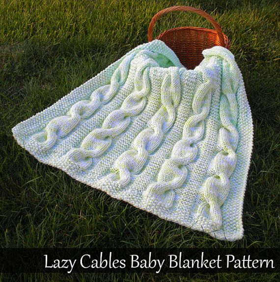Lazy Cables Baby Blanket Knitting Pattern   Pinterest   Dos agujas ...