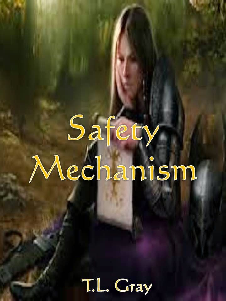 The Whimsical World of T.L. Gray: Safety Mechanism
