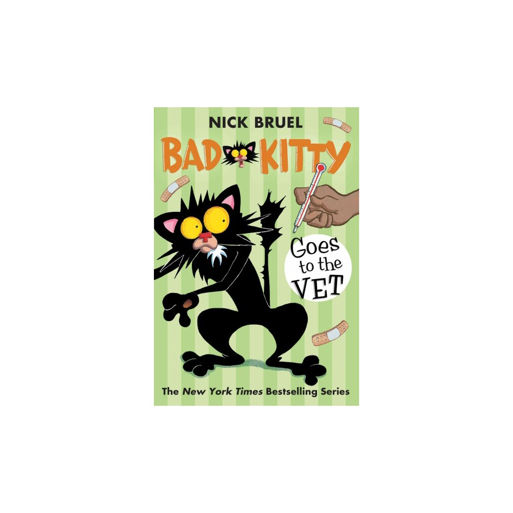 Bad Kitty Goes To The Vet By Nick Bruel Paperback Bad Cats Kitty Vets