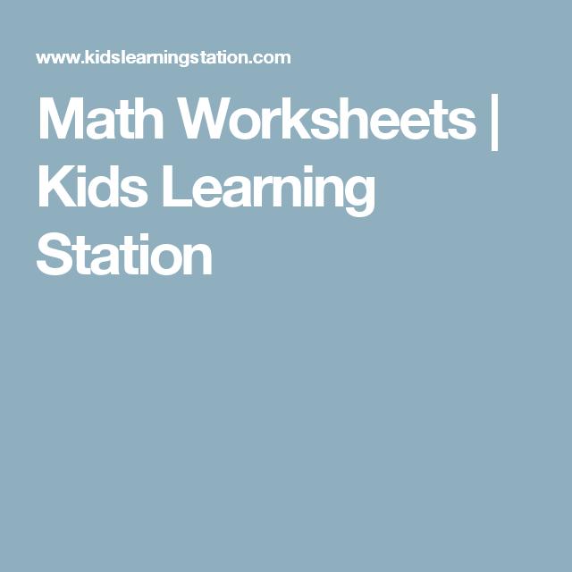 Math Worksheets   Kids Learning Station   Homeschooling math ...