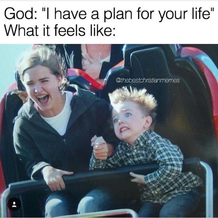 God I Have A Plan For Your Life Thebestchristianmemes Funny