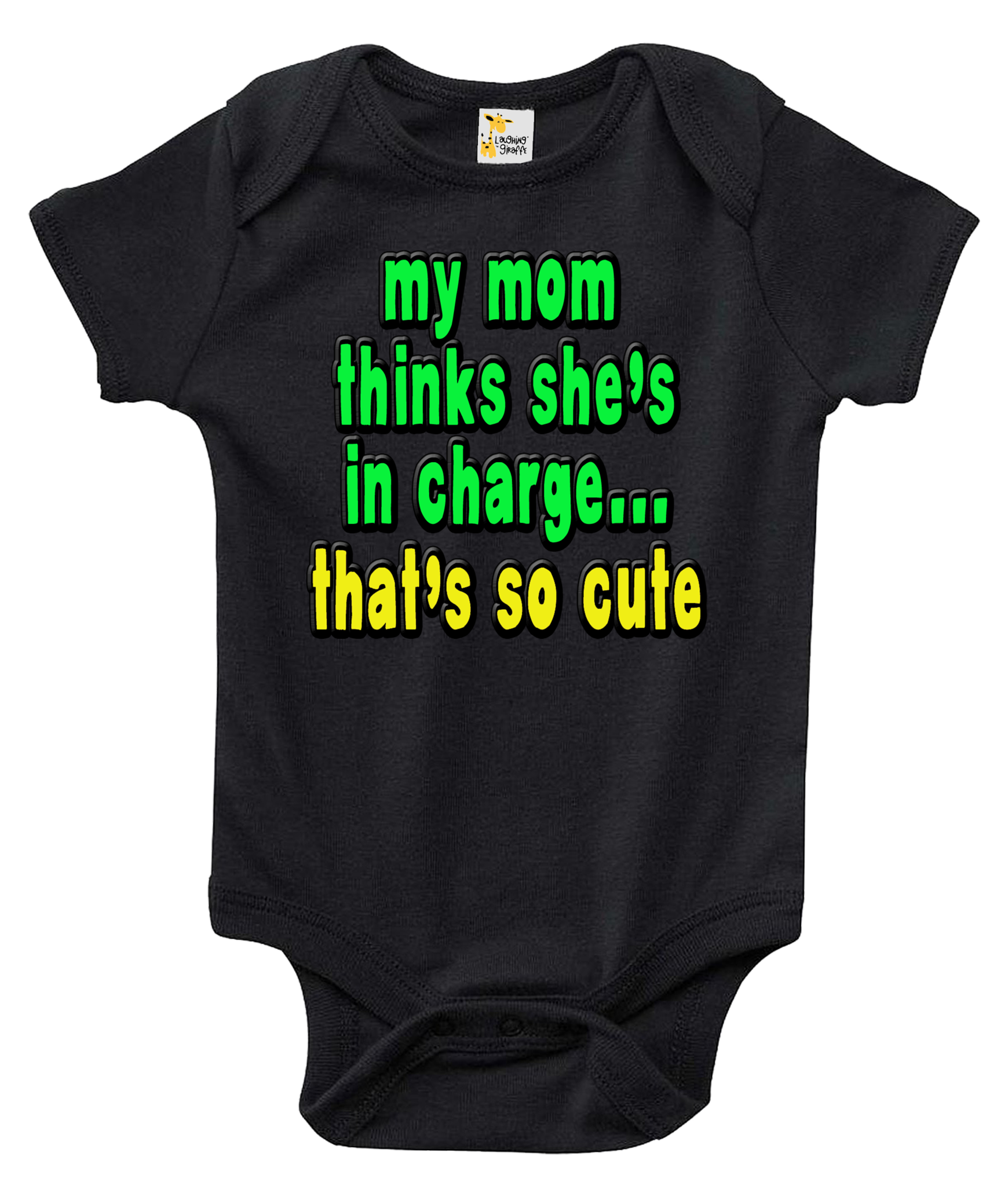Baby Bodysuit - My Mom Thinks She s In Charge 704bca78a