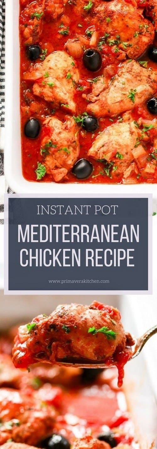 15 Mediterranean Chicken Recipes: Completely Crazy for Chicken! #instantpotchickenrecipes