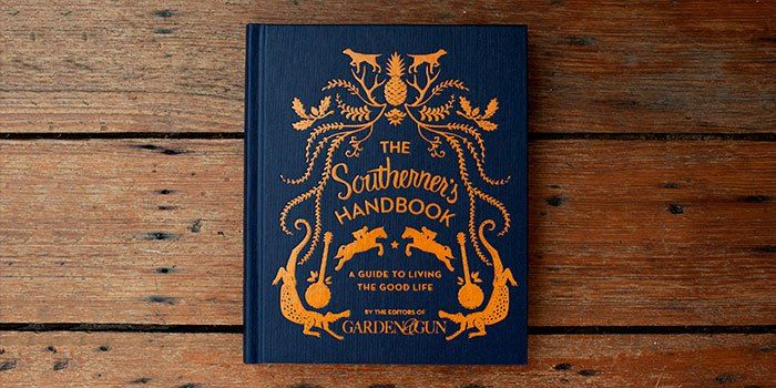Someone get me this book perfect for coffee table. The Southerner's Handbook by Garden and Gun #mustread #southern