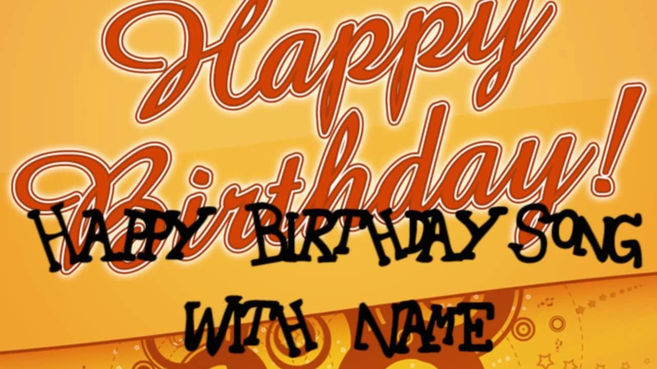 Happy Birthday Song With Name Free Download Happy