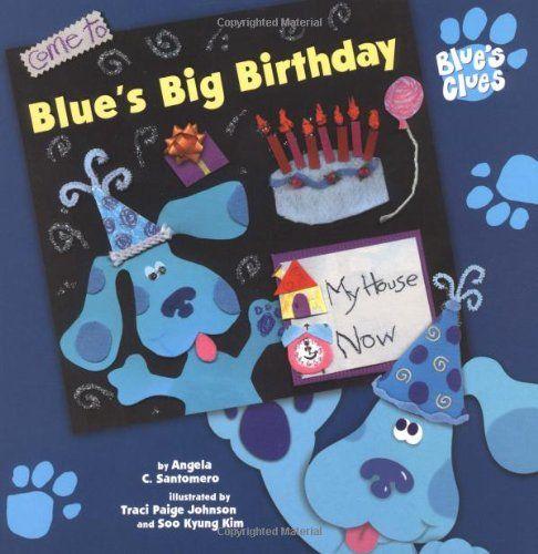 Blue's Big Birthday (Blue's Clues) By Angela C. Santomero