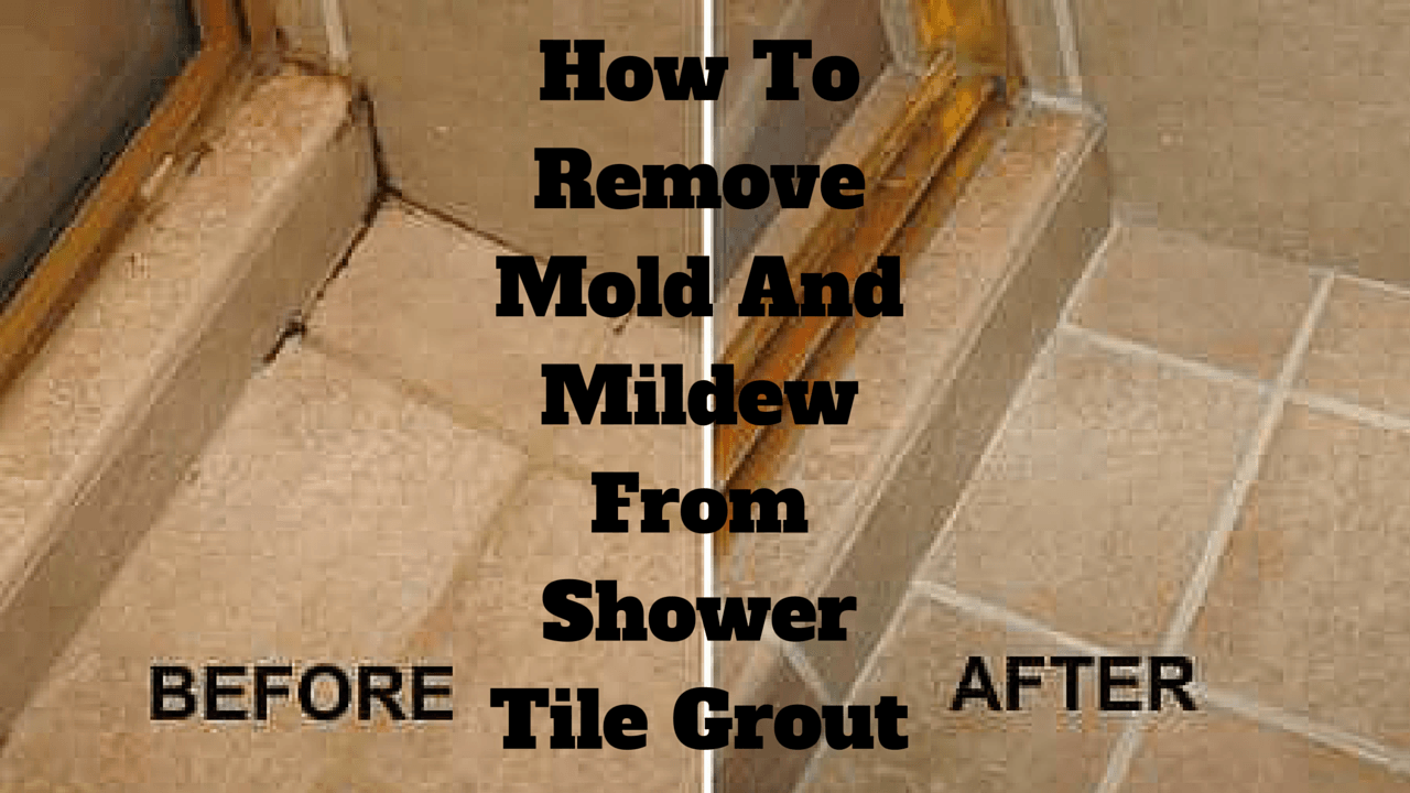 How To Remove Mold And Mildew From Shower Tile Grout Clean Shower - How to remove mold from bathroom grout