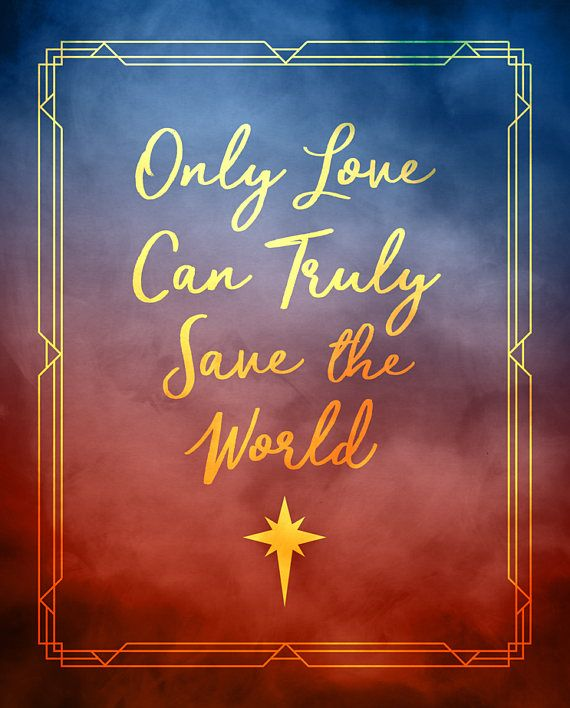 Wonder Woman Quote Print Only Love Can Truly Save The Wonder Woman Quotes Woman Quotes Wonder Woman