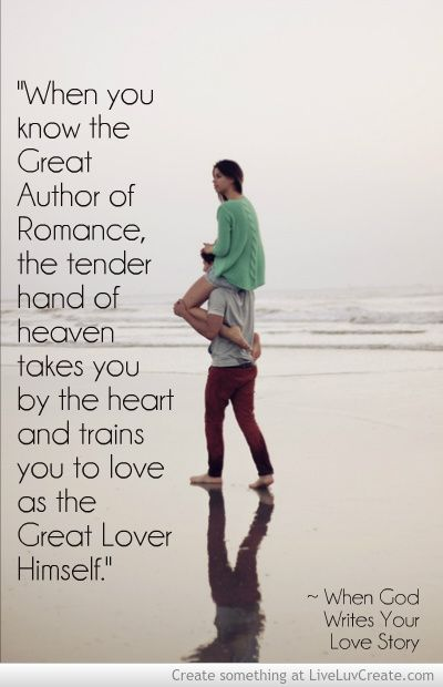 When God Writes Your Love Story | Faith | Godly relationship