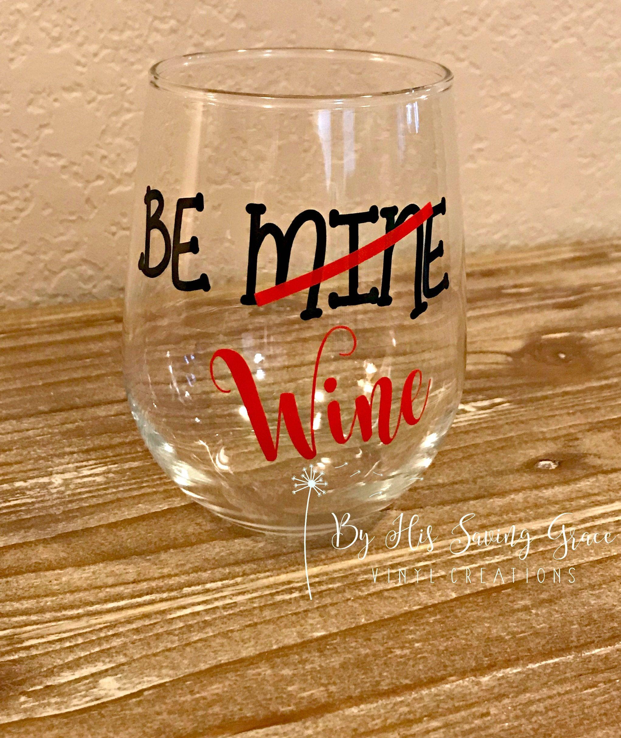 Be mine wine stemless wine glass valentines day gift