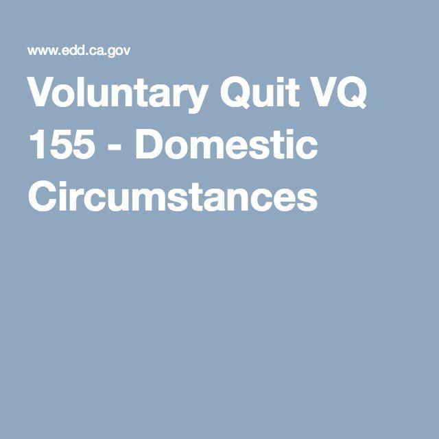 Voluntary Quit Vq 155 Domestic Circumstances Quites Insurance