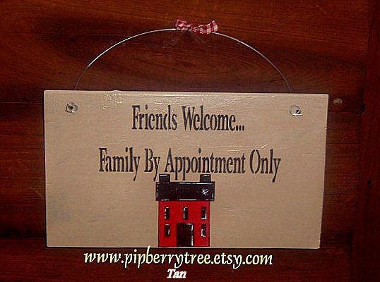 Friends Family By Appointment Only by Pipberrytree