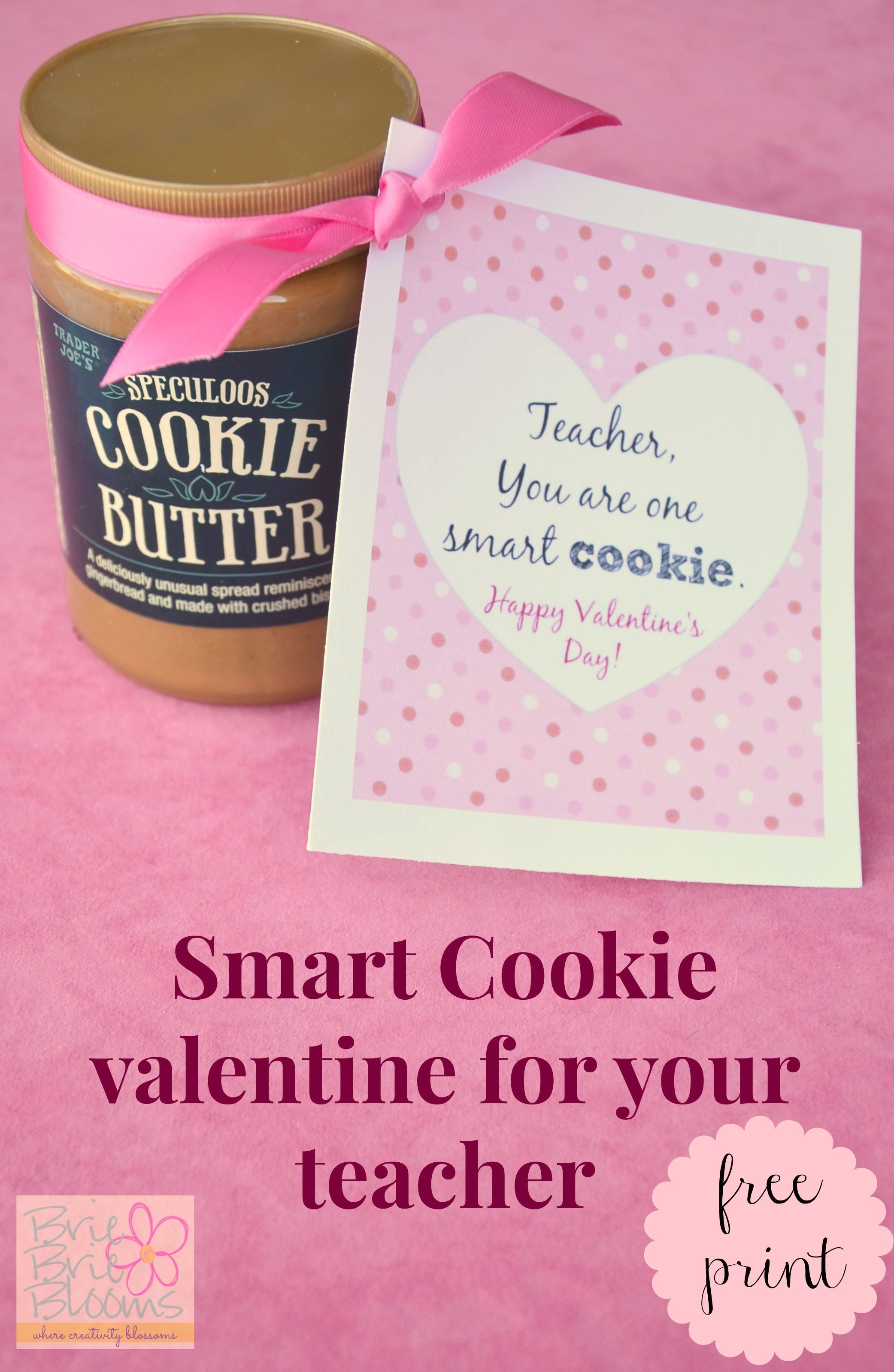 Smart Cookie Valentine For Your Teacher Free Printable