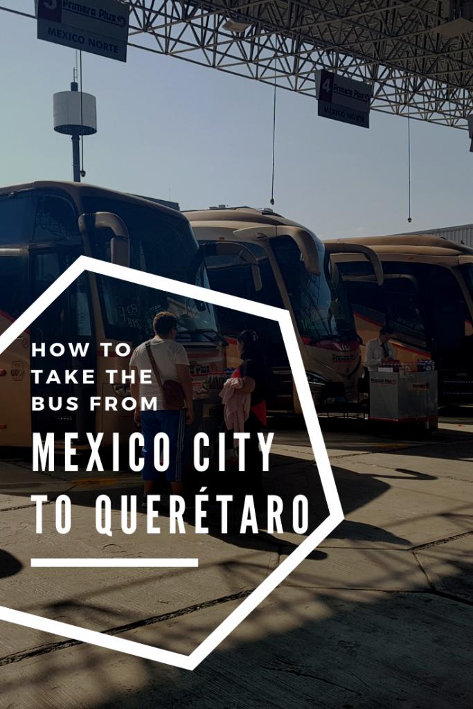 Taking The Mexico City To Querétaro Bus