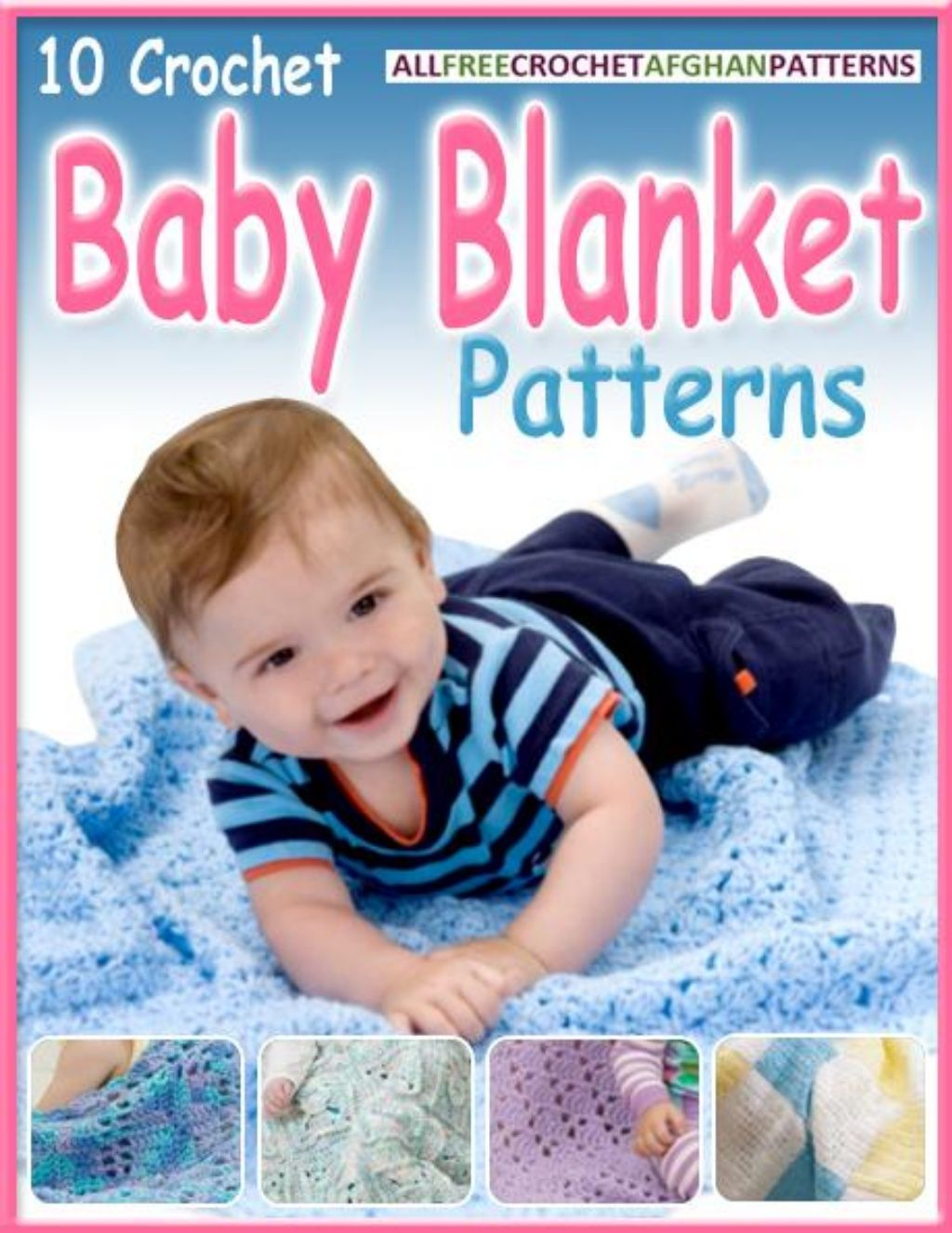 10 crochet baby blanket patterns e book by LUISA BLANES via slideshare