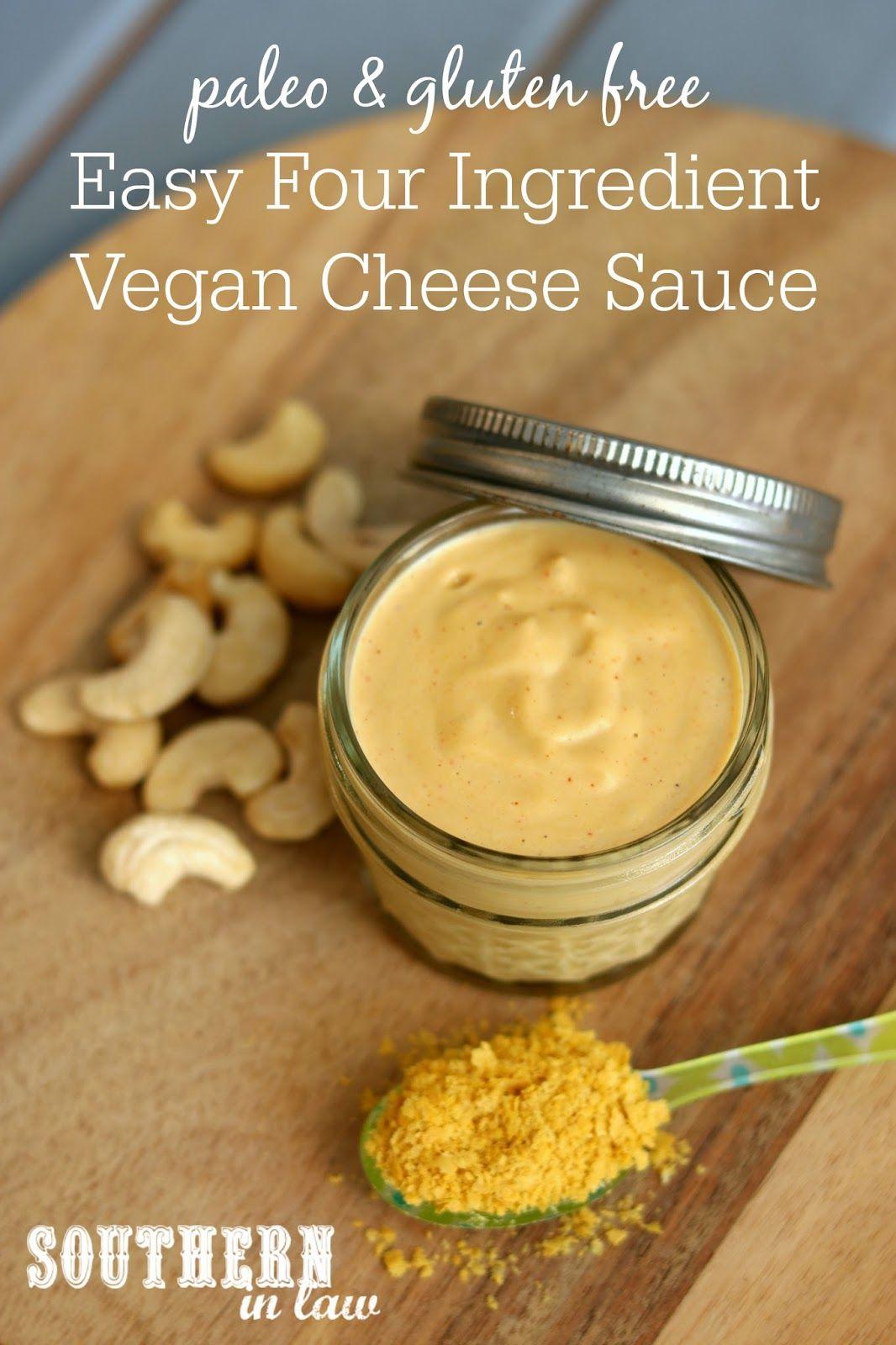 Easy Four Ingredient Vegan Cheese Sauce Recipe in 2020