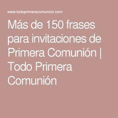 Más De 150 Frases Para Invitaciones De Primera Comunión
