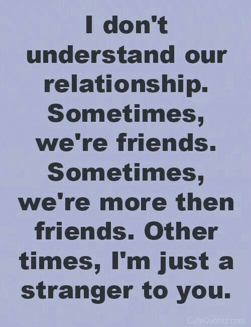 Quotes About Complicated Friendship Awesome Pinsaengnapha Chirdchid On Quotes  Pinterest  Relationships