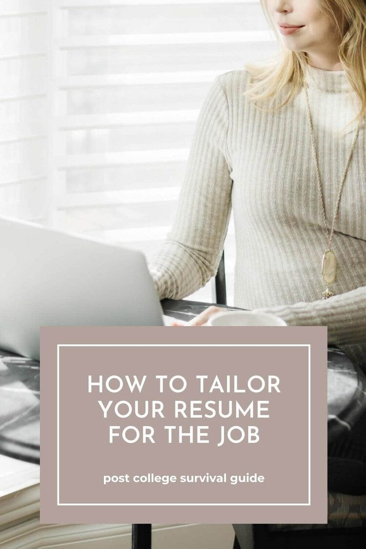 How to tailor your resume for the job post college