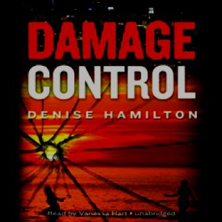 Damage Control by Denise Hamilton