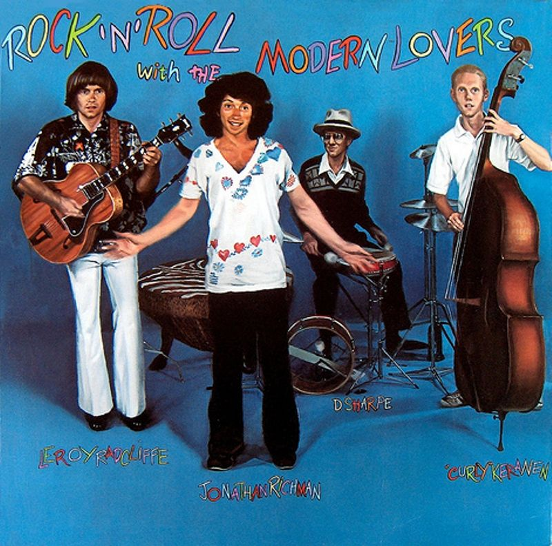 Rock N Roll With The Modern Lovers 1977 Jonathan Richman And The Modern Lovers The Modern Lovers Jonathan Richman Rock N Roll
