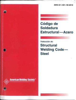 Codigo De Soldadura Estructural Acero Aws D1 1 2010 Espanol Parte 1 Soldadura Acero Codigos