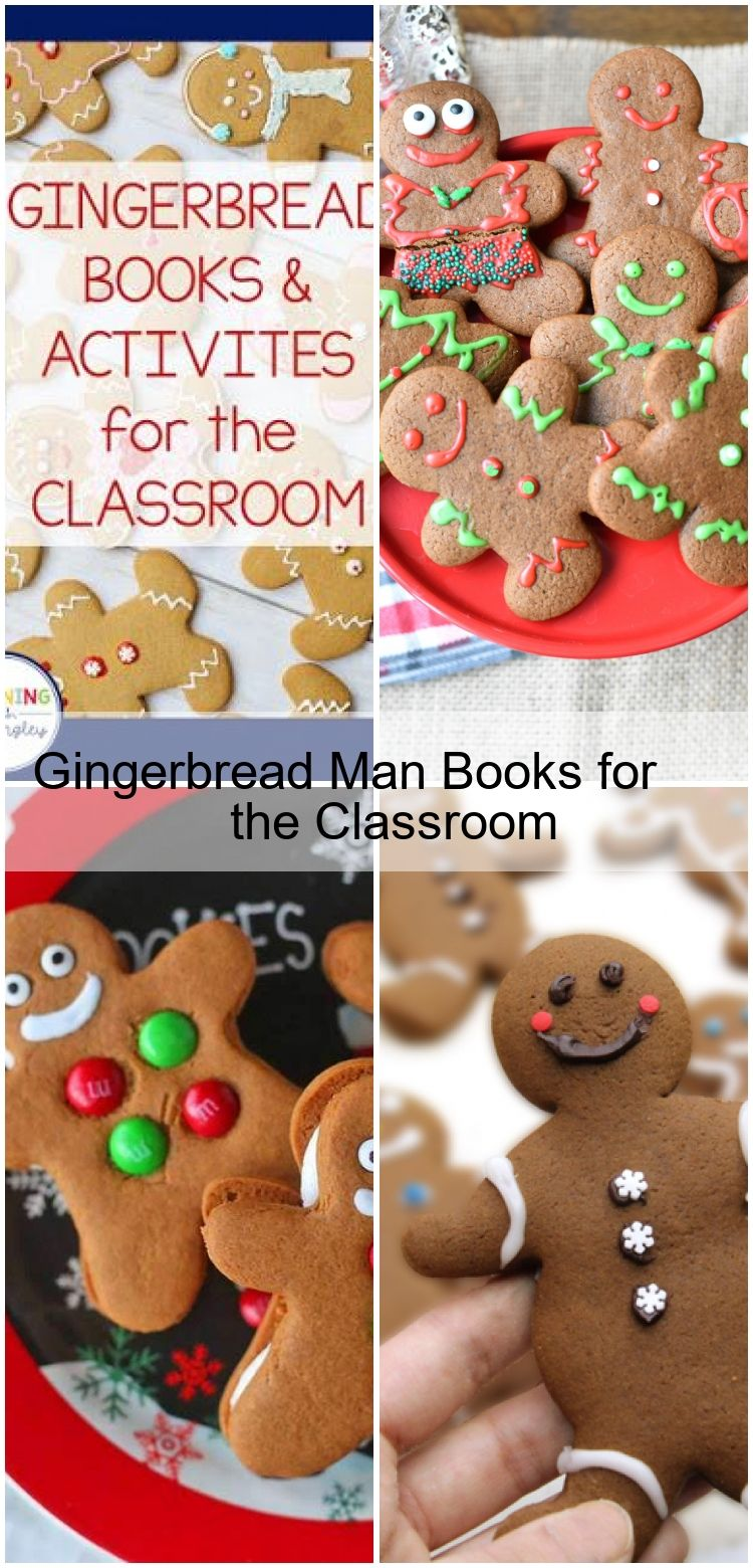 Gingerbread Man Books for the Classroom Gingerbread Man Books for the Classroom,