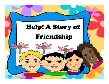 help a story of friendship How to help your child make friends  talking about the characters, their feelings, and the story's outcomes will help your children learn how to be a friend.