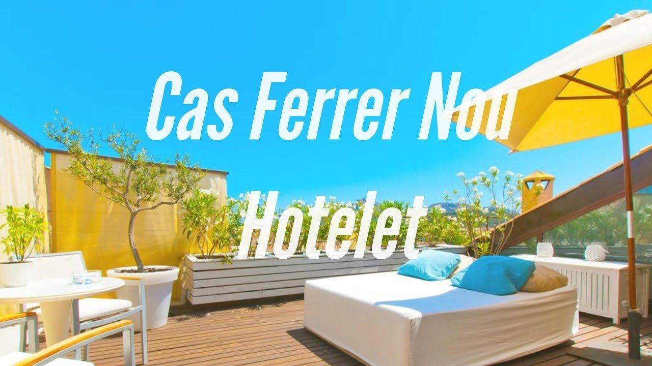 Cas Ferrer Nou Hotelet En Alcudia Mallorca Espana Visita Cas