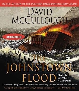 The Johnstown Flood. Everyone should read this book. It is amazing. It will also make you feel like a smartypants because it's nonfiction. Enjoy.