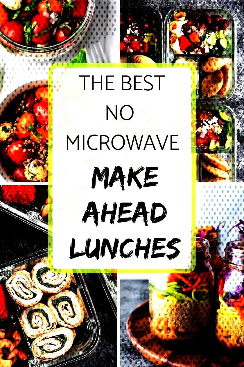 No Microwave Make Ahead Lunches - Meal Plan Addict - College meal prep -The Best No Microwave Make