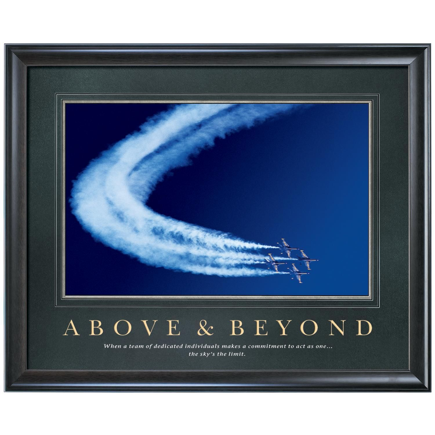 Above beyond motivational poster by successories all for Above and beyond