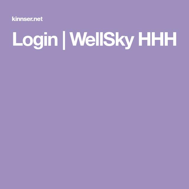 Login Wellsky Hhh In 2020 Login